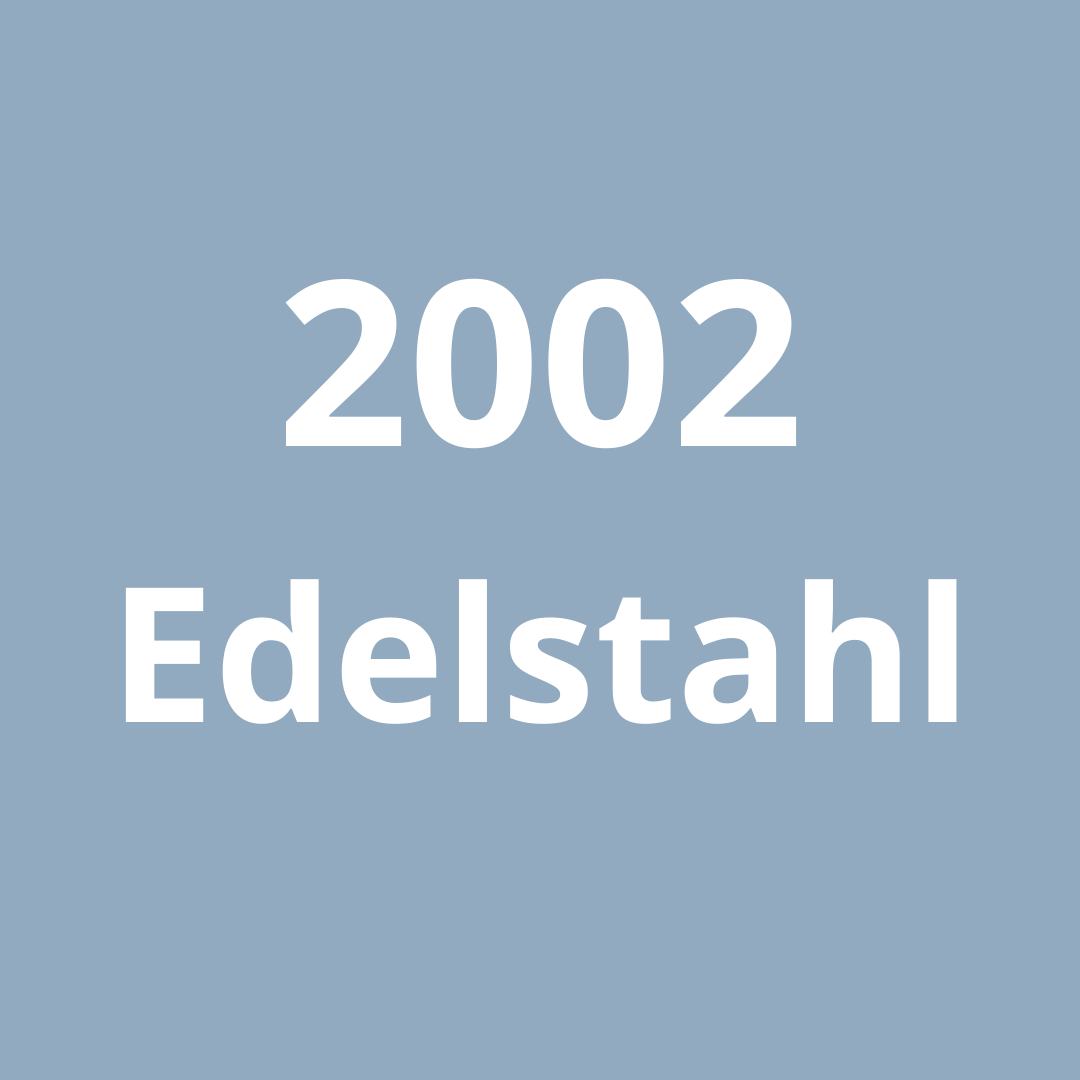2002 Edelstahl