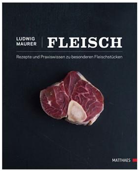 Grillbuch: Fleisch von Ludwig Maurer