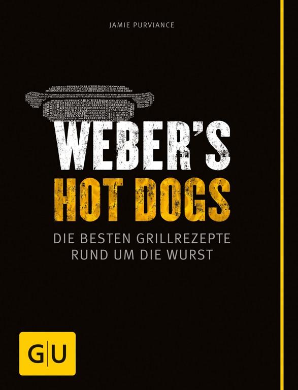 Grillbuch: Webers Hot Dogs