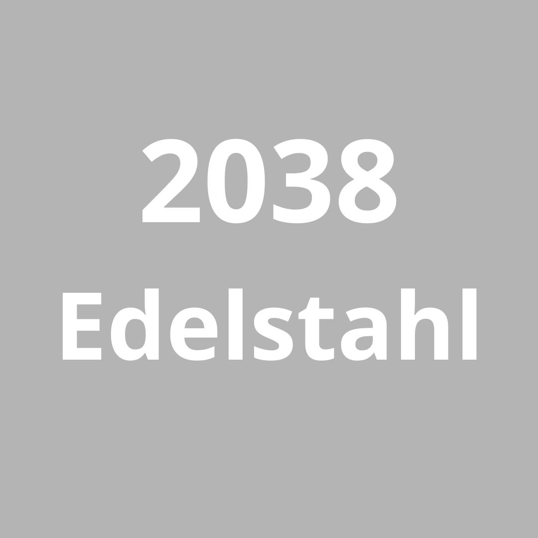 2038 Edelstahl