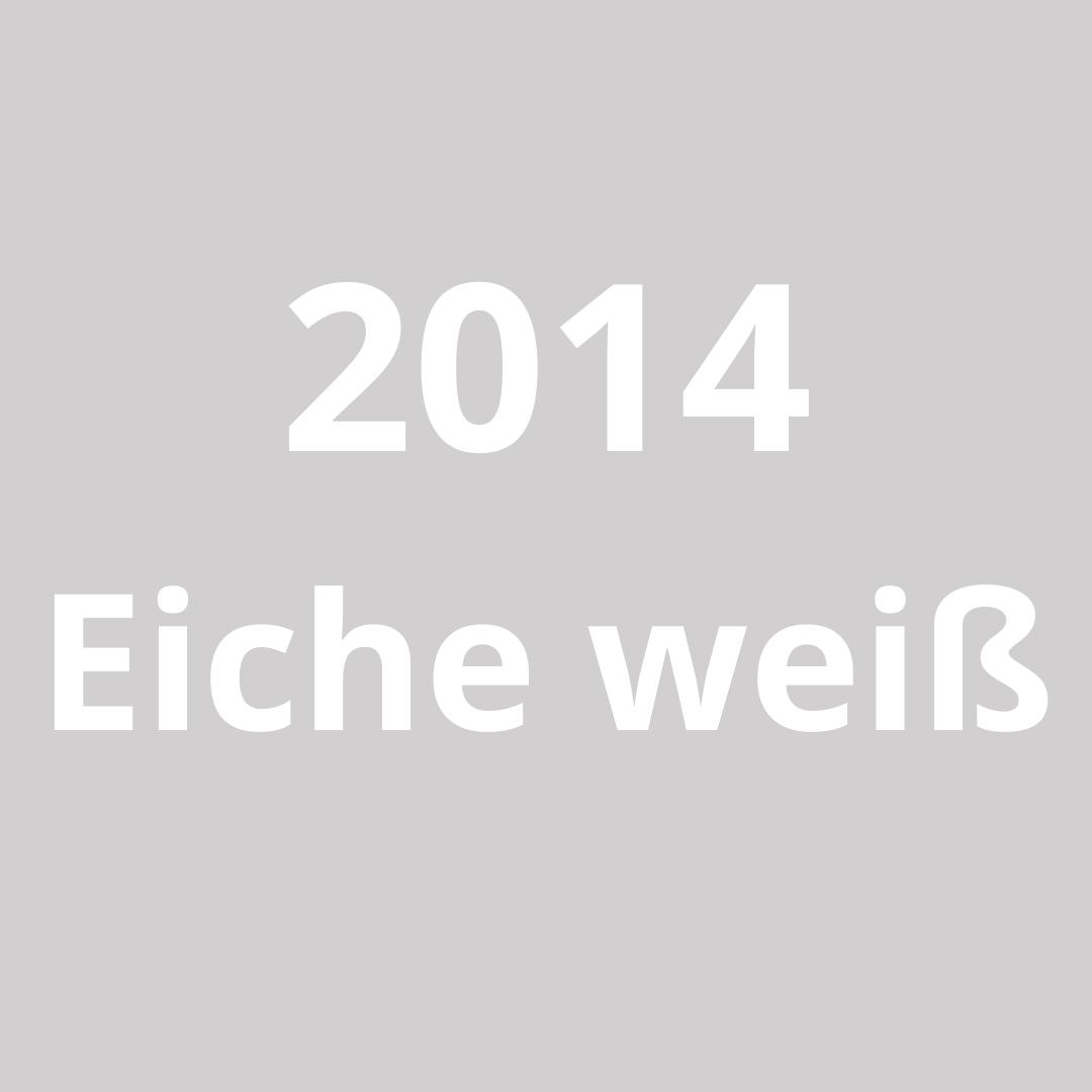 2014 Eiche weiß